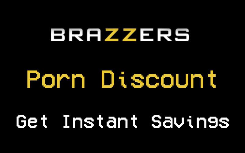 Brazzers Porn Discount