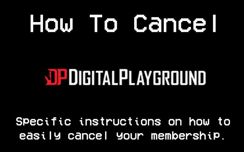 how to cancel digital playground