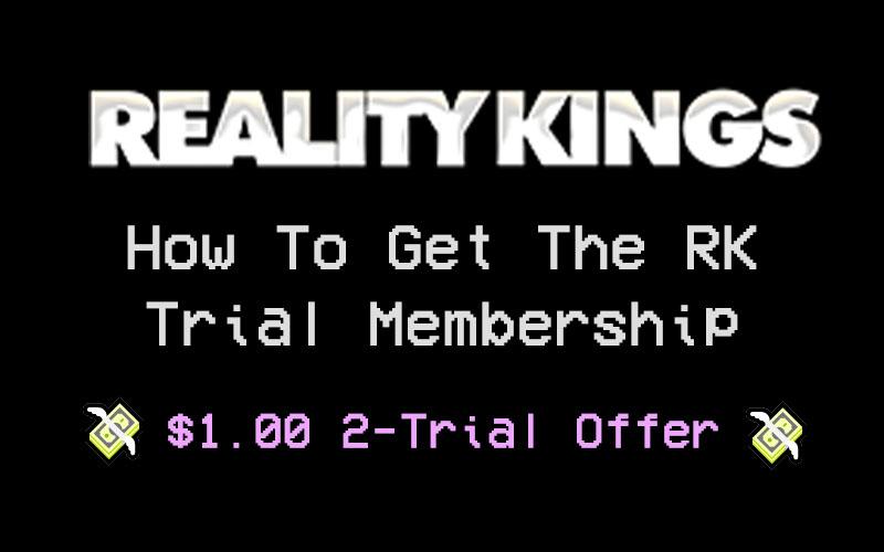 Reality Kings Free Trial