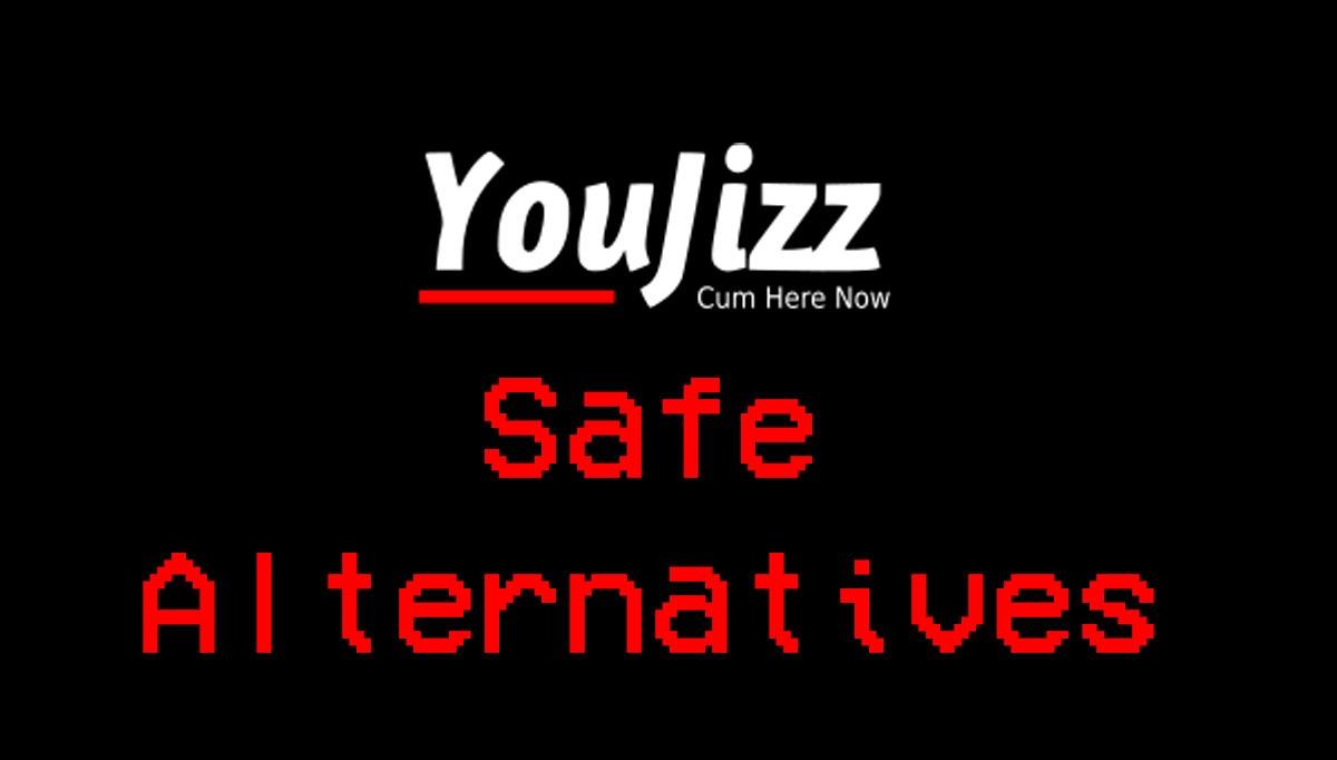 youjizz safe alternatives
