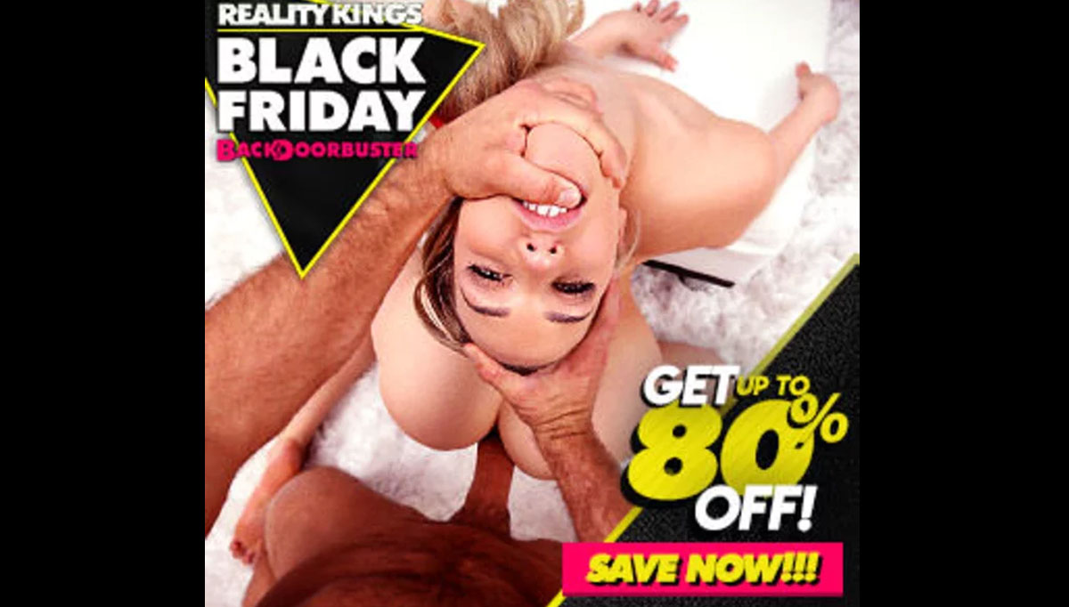 Reality Kings Black Friday Sale Ad
